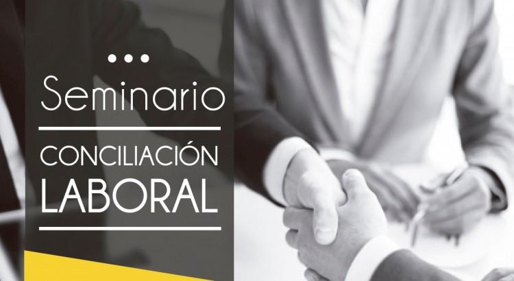 seminario conciliacion laboral